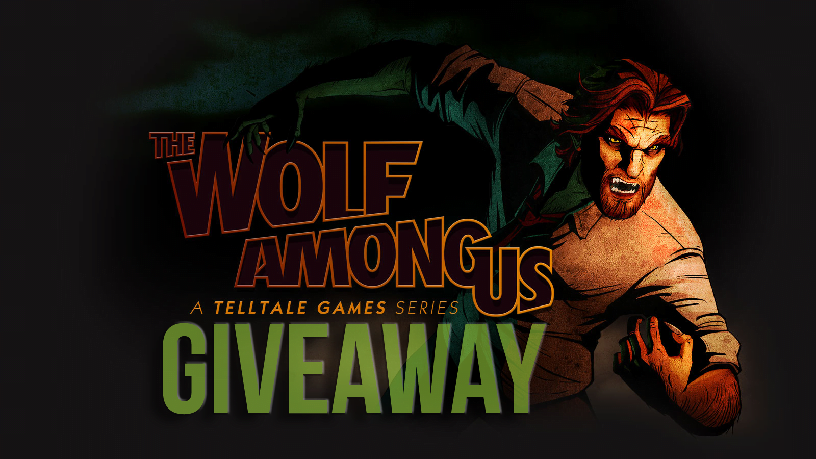 The Wolf Among Us Giveaway