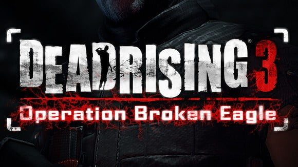 Photo of Dead Rising 3: Operation Broken Eagle Review
