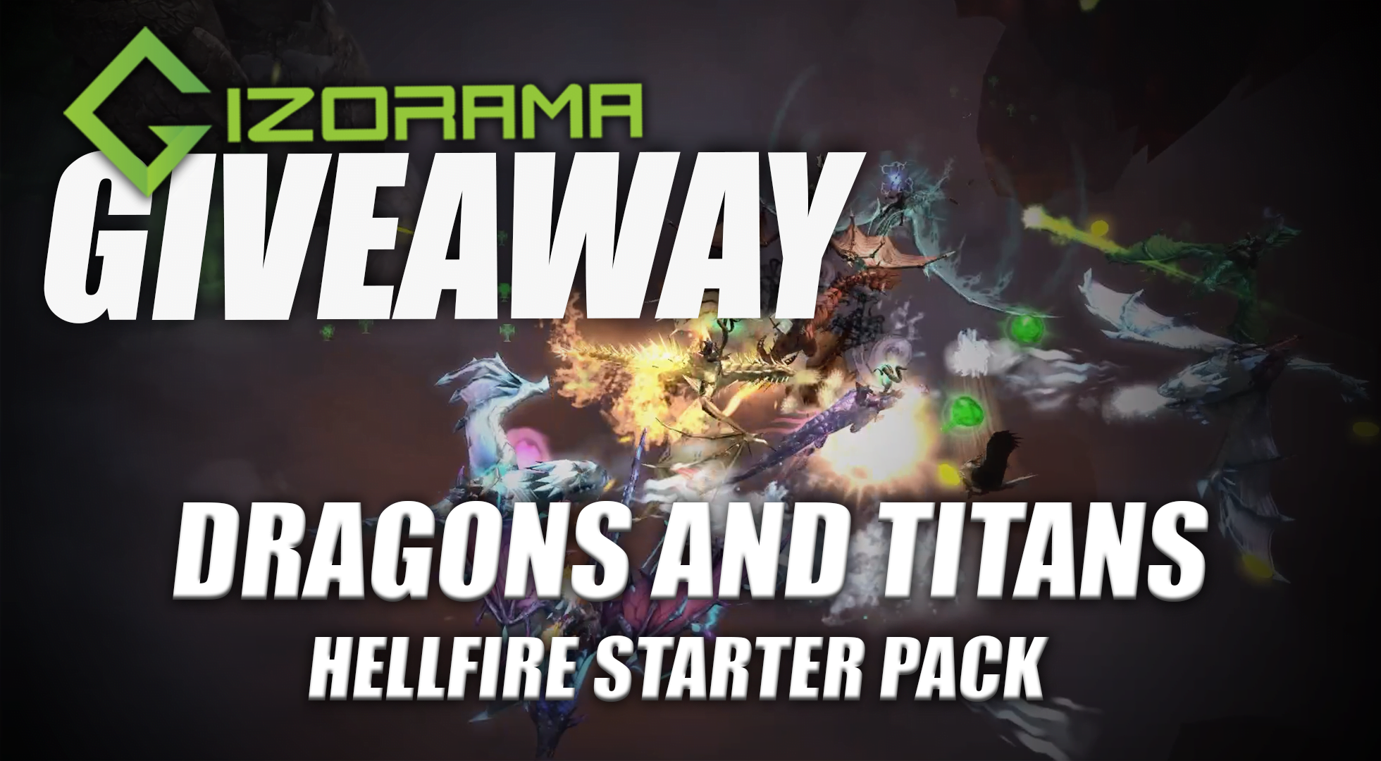 Photo of GIZORAMA Giveaway: Dragons and Titans Hellfire Starter Pack