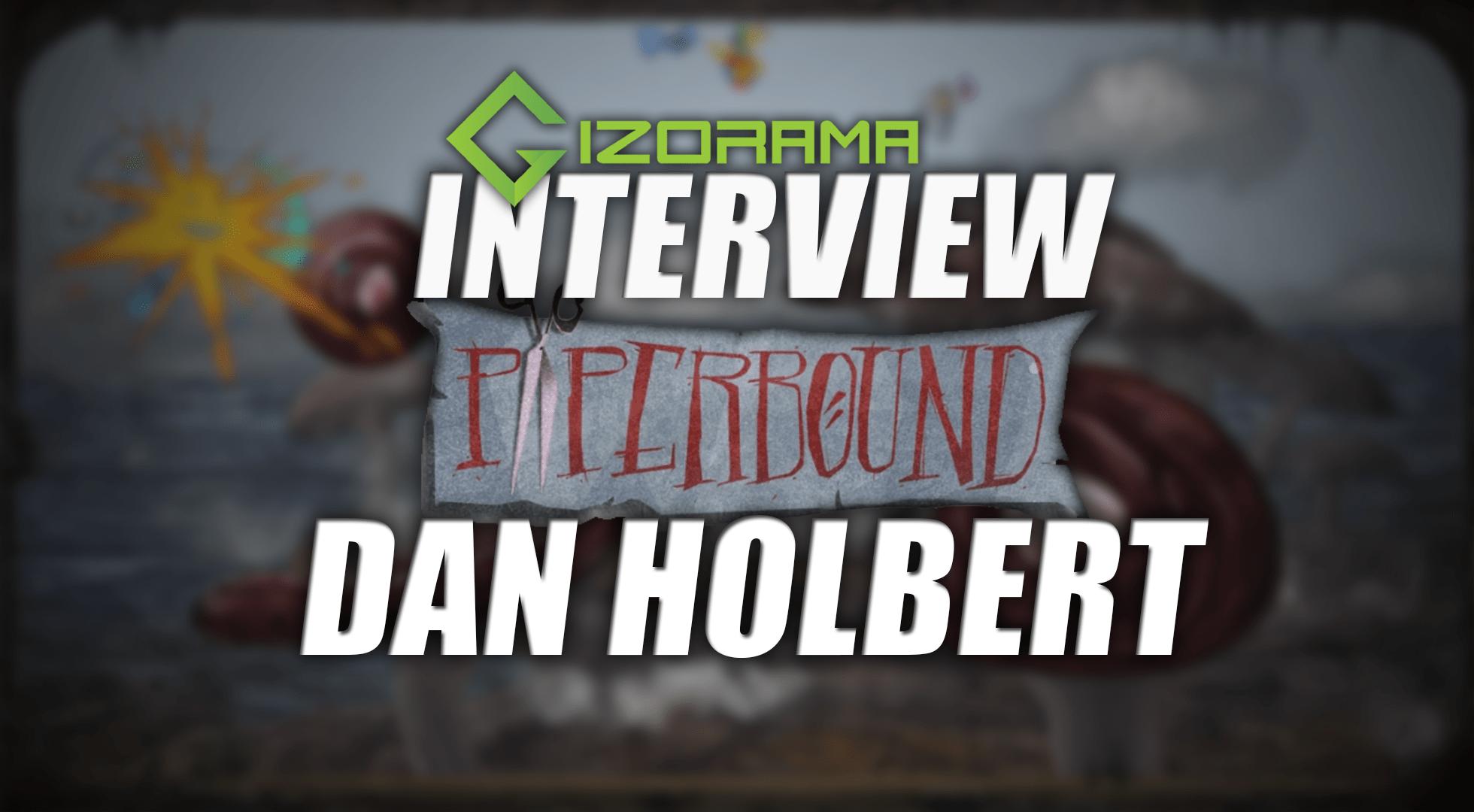 Paperbound Developer Interview with Dan Holbert