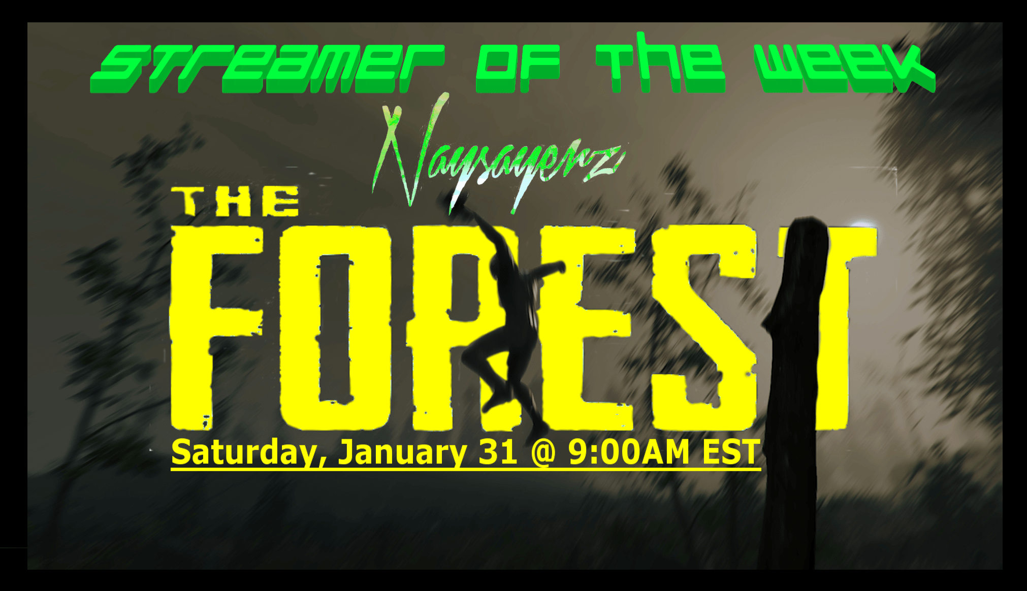 Photo of Streamer of the Week – NAYSAYERZ Plays The Forest