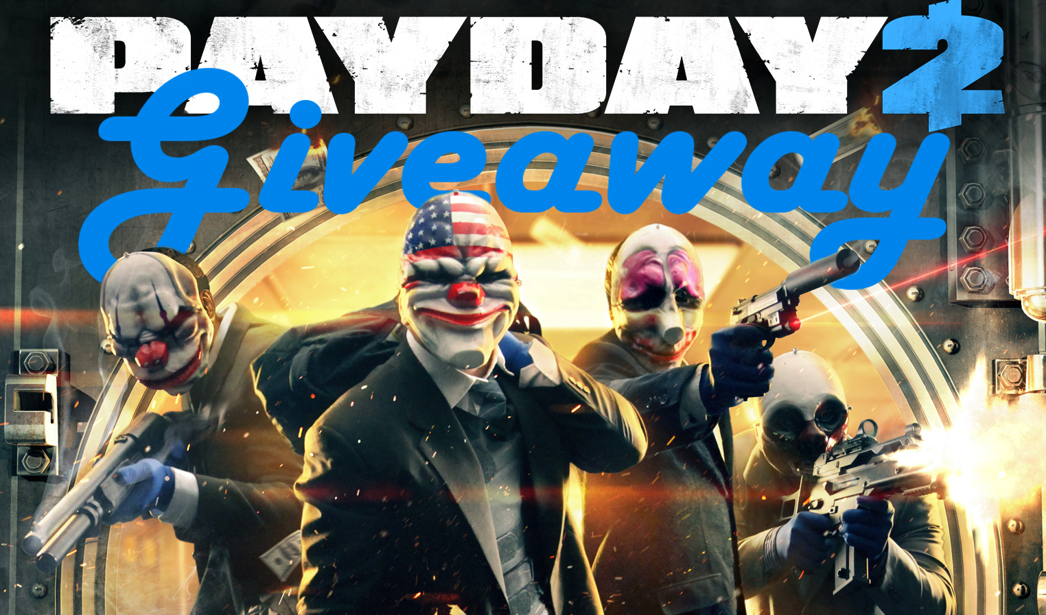 Photo of GIZORAMA Giveaway: PAYDAY 2