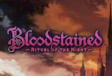 Photo of Bloodstained: Ritual of the Night – Help I'm Stuck! Guide